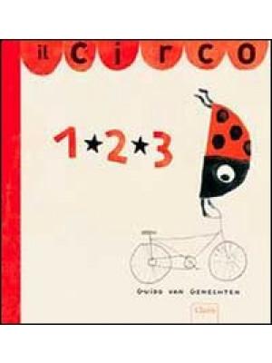Il circo 1, 2, 3. Ediz. illustrata