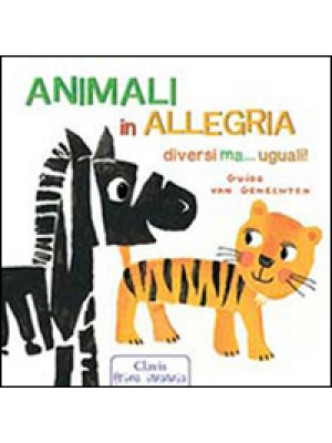 Animali in allegria. Ediz. illustrata