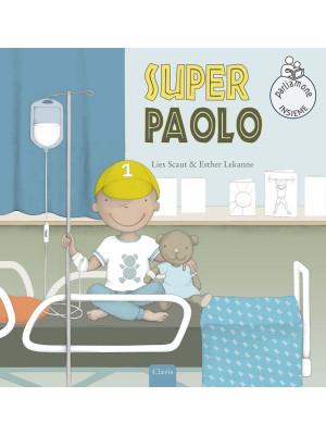 Super Paolo. Ediz. a colori