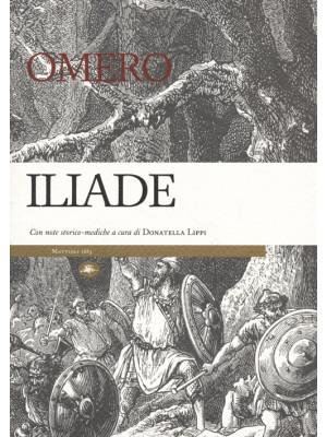 Iliade. Con note storico-mediche