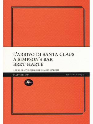 L'arrivo di Santa Claus a Simpson's Bar
