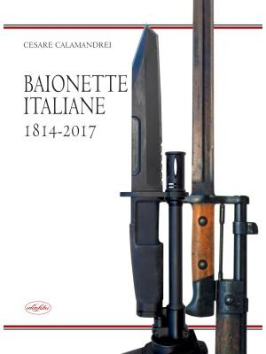 Baionette italiane 1814-2017