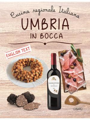 Umbria in bocca. Ediz. italiana e inglese