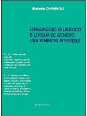 Linguaggio giuridico e lingua in genere. Una simbiosi possibile