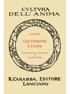 L'Eutifrone e l'Ione (rist. anast. 1936). Ediz. in facsimile