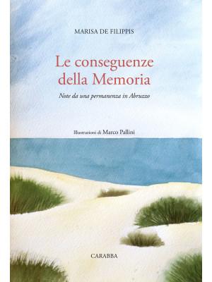 Le conseguenze della memoria. Note da una permanenza in Abruzzo