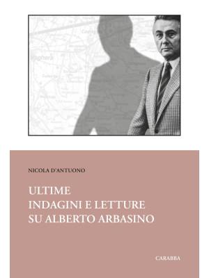 Ultime indagini e letture su Alberto Arbasino