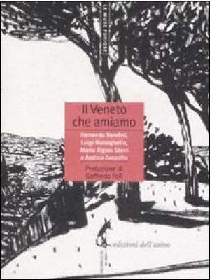 Il Veneto che amiamo
