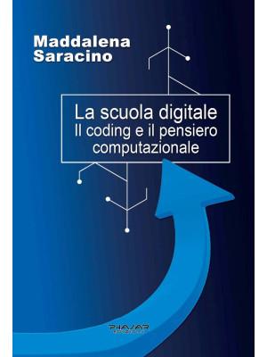 La scuola digitale. Il coding e il pensiero computazionale