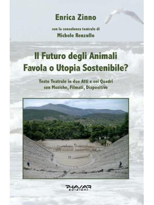 Il futuro degli animali. Favola o utopia sostenibile?