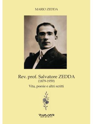 Rev. prof. Salvatore Zedda (1879-1959). Vita, poesie e altri scritti