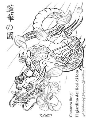 Il giardino dei fiori di loto. A notebook of japanese buddhism. Ediz. illustrata