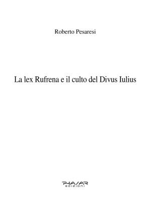 La lex Rufrena e il culto del Divus Iulius