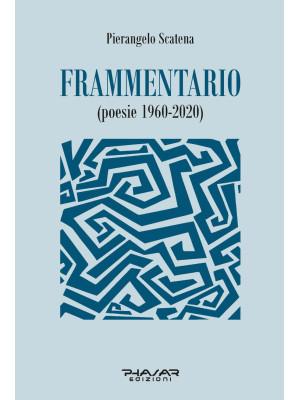 Frammentario (poesie 1960-2020)