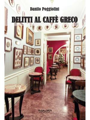 Delitti al Caffè Greco
