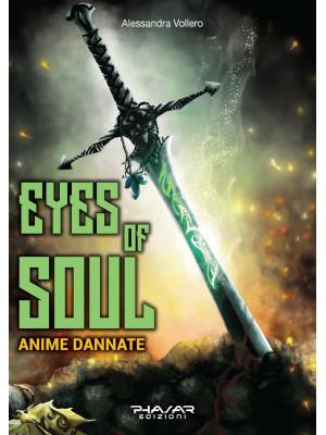 Eyes of Soul. Anime dannate