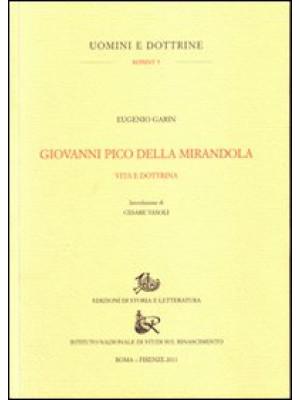 Giovanni Pico della Mirandola. Vita e dottrine