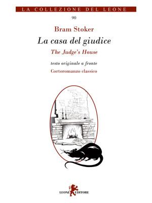 La casa del giudice. Testo inglese a fronte. Ediz. bilingue