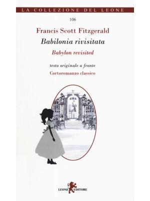 Babilonia rivisitata-Babylon revisited. Ediz. bilingue
