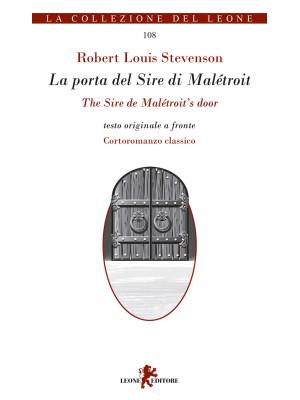 La porta del sire di Maletroit. Cortoromanzo classico. Testo inglese a fronte
