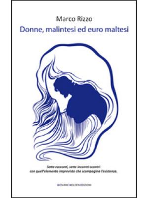 Donne, malintesi ed euro maltesi