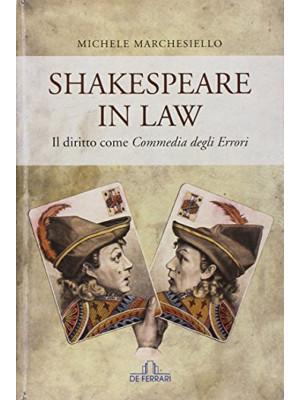 Shakespeare in law. Il diritto come «Commedia degli errori»