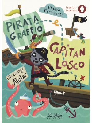 Pirata Graffio e Capitan Losco. Ediz. a colori
