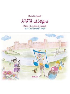 Agata Allegra. Mucci e la musica di Lucciolo-Agata Allegra. Mucci and Lucciolo's music