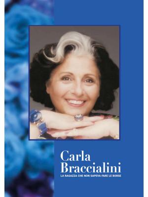 Carla Braccialini. La ragazza che non sapeva fare le borse