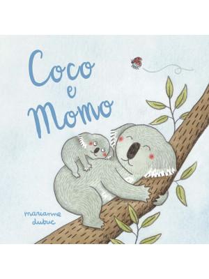Coco e Momo. Ediz. a colori