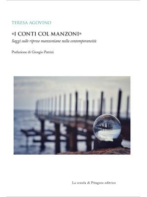 «I conti col Manzoni». Saggi sulle riprese manzoniane nella contemporaneità