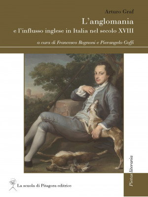 L'anglomania e l'influsso inglese in Italia nel secolo XVIII