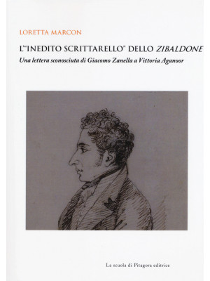 L'«inedito scrittarello» dello Zibaldone. Una lettera sconosciuta di Giacomo Zanella a Vittoria Aganoor