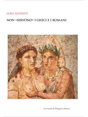 Non «servono» i greci e i romani