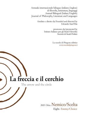 La freccia e il cerchio. Ediz. italiana e inglese. Vol. 8: Nemico/Scelta