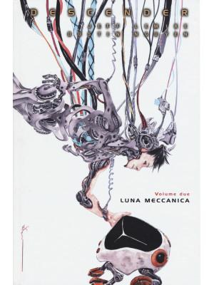Descender. Vol. 2: Luna meccanica