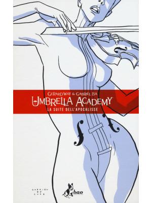 Umbrella Academy. Vol. 1: La suite dell'apocalisse