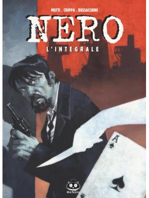 Nero. L'integrale