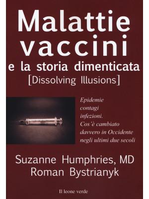 Malattie, vaccini e la storia dimenticata (dissolving illusions). Epidemie, contagi, infezioni. Cos'è cambiato davvero in Occidente negli ultimi due secoli