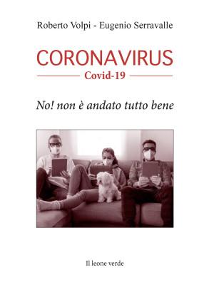 Coronavirus. Covid-19. No! Non è andato tutto bene