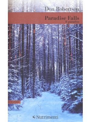 Paradise Falls. Vol. 1: Il paradiso