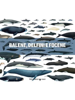 Balene, delfini e focene. Storia naturale e guida alle specie