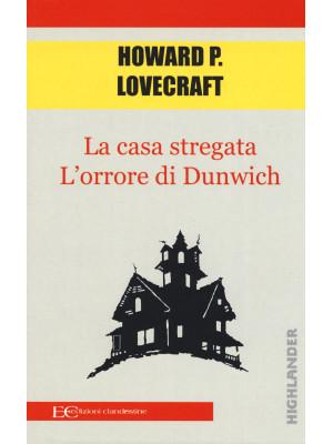 La casa stregata-L'orrore di Dunwich