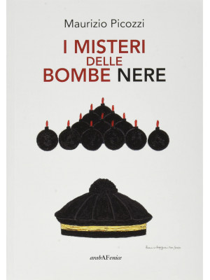 I misteri delle bombe nere