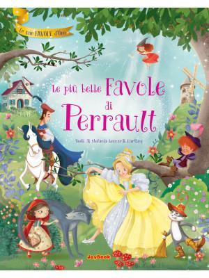Le più belle favole di Perrault. Ediz. illustrata