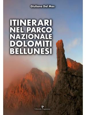 Itinerari nel Parco Nazionale Dolomiti Bellunesi