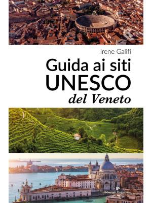 Guida ai siti UNESCO del Veneto