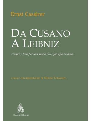 Da Cusano a Leibniz. Autori e temi per una storia della filosofia moderna