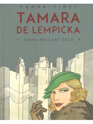 Tamara de Lempicka. Icona dell'art déco