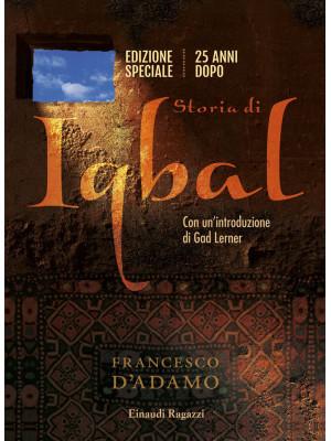 Storia di Iqbal 20 anni dopo. Ediz. speciale